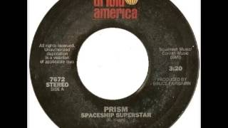 Prism - Spaceship Superstar (1977)