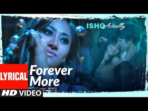 Forever More Lyrical | Ishq Actually | Rajeev Khandelwal, Rayo Bakhirta, Neha Ahuja | Ann Mitchai |