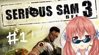 【シリアス・サム3】地球を守りにいきましょう🔫😎#1【Serious Sam 3: BFE】