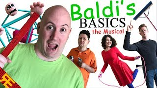 BALDI S BASICS THE MUSICAL Live Action Original Song
