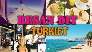 Resan till Turkiet - VLOGG