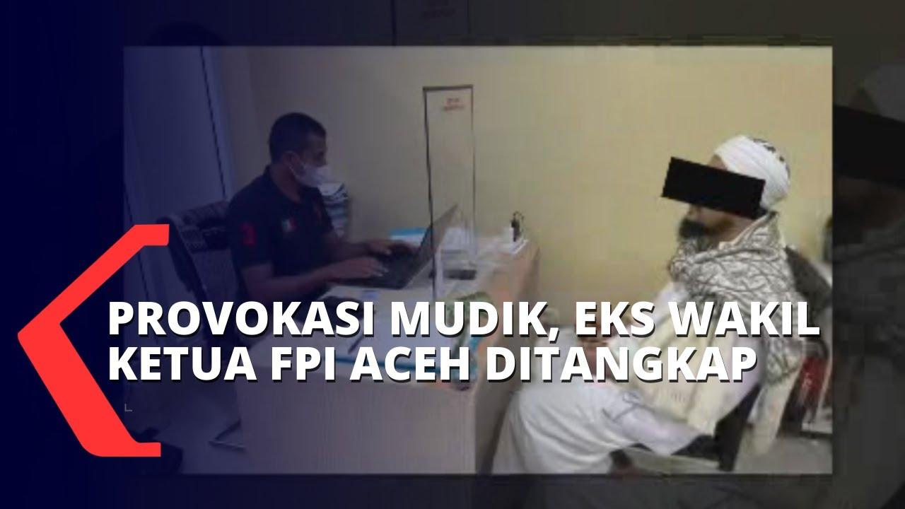 Download Ajak Pemudik Terobos Penyekatan, Eks Wakil Ketua FPI Aceh Ini Ditangkap Polisi