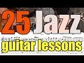 25 jazz guitar exercises - Lessons with tabs