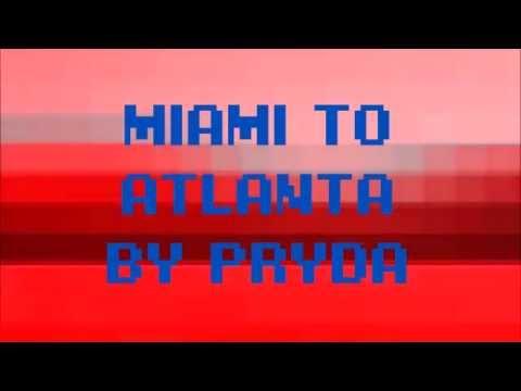 Miami To Atlanta  Pryda