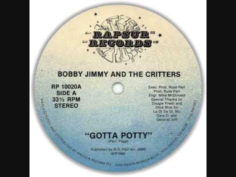 Gotta Potty - Bobby Jimmy & The Critters - 1985