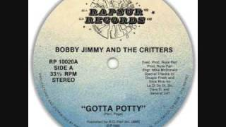 Watch Bobby Jimmy  The Critters Gotta Potty video