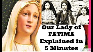 MIRACLE of Our Lady of FATIMA Explained in 5 Min. - Who is Our Lady of Fatima and the FATIMA Miracle