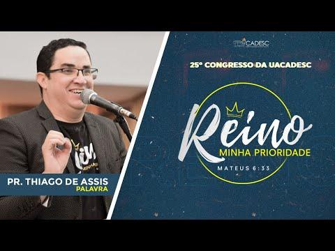 25º Congresso da  UACADESC - Thiago de Assis l Palavra