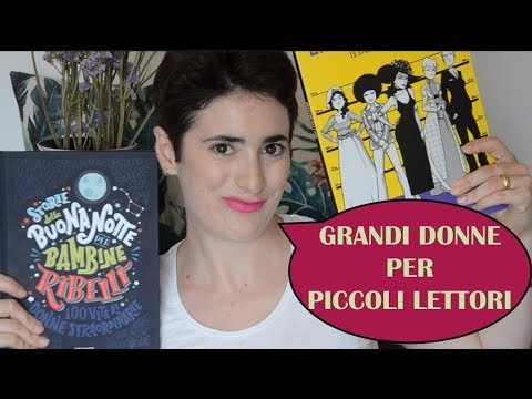 Grandi Donne per Piccoli Lettori