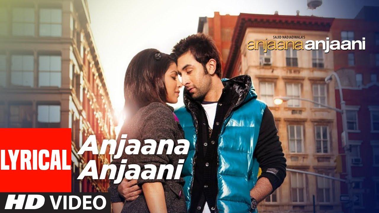 Anjaana Anjaani Title Song (Lyrical)   Ranbir Kapoor, Priyanka Chopra   Vishal Dadlani & Shilpa Rao