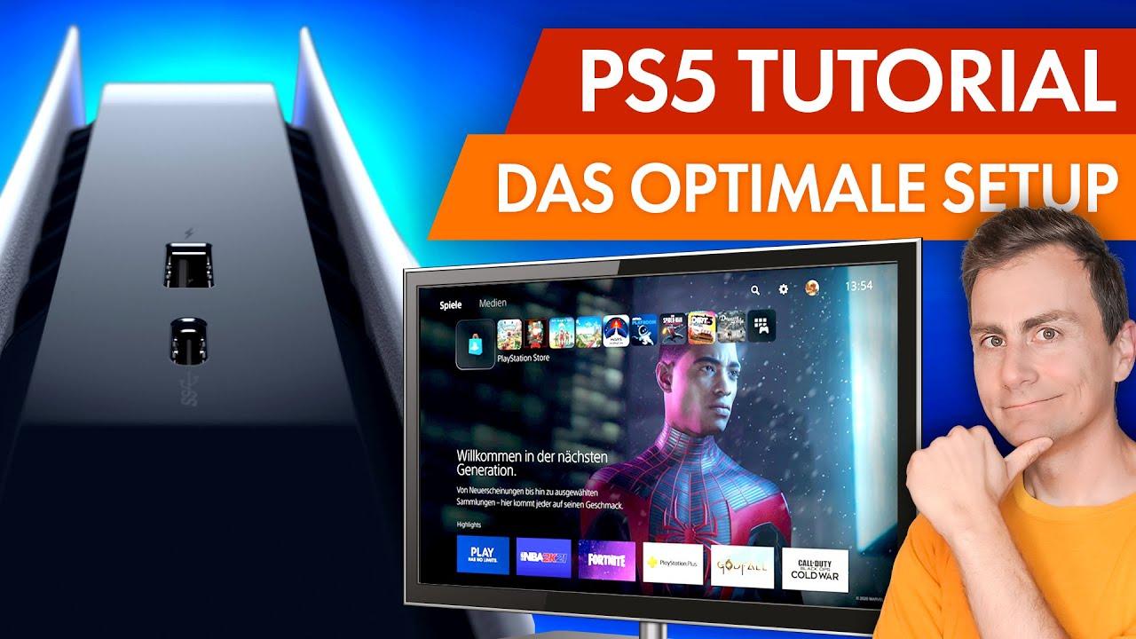 PS5 Tutorial: Tipps fürs Optimale Setup So funktionieren