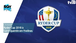 SQY MAG, Ryder Cup 2018