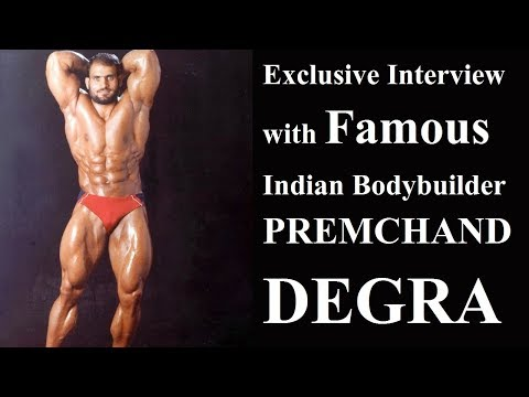 Exclusive Interview with Premchand Degra | Famous IFBB Professional Bodybuilder