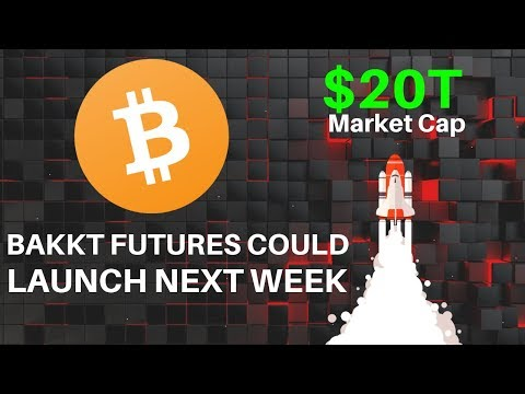 Bakkt Launching Next Week? VanEck ETF + $20 Trillion Market? - Today's Crypto News