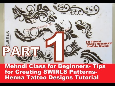 part 1 mehndi class for beginners tips for creating swirls patterns henna tattoo designs. Black Bedroom Furniture Sets. Home Design Ideas