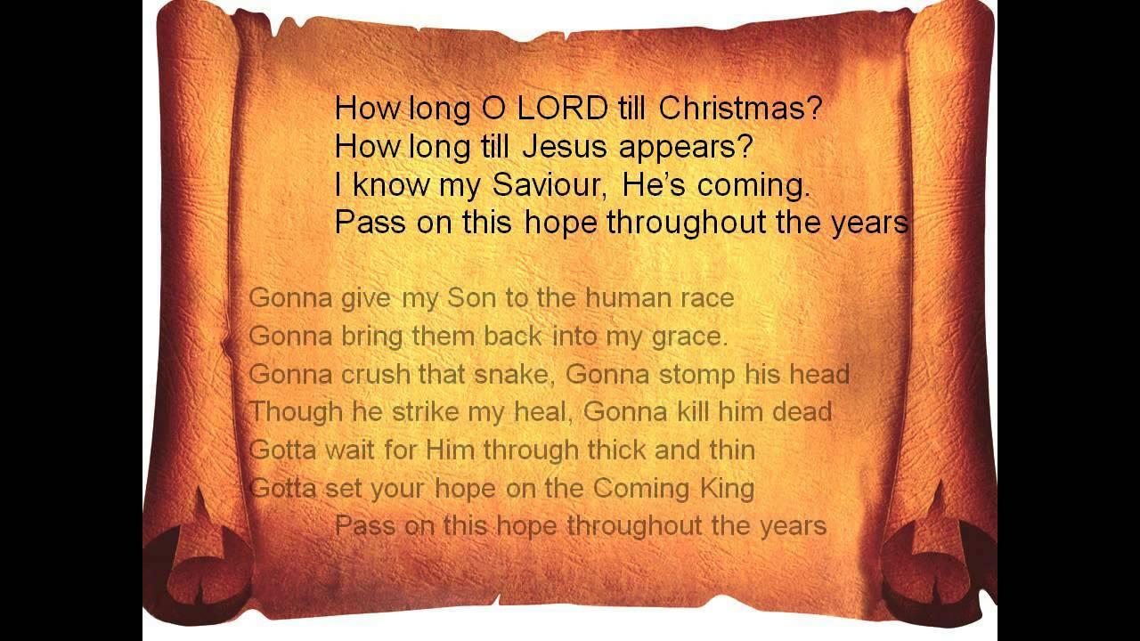 How Long O Lord Till Christmas - YouTube