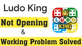 Ludo King Game Not Working Problem Solve || Fix Ludo King Not Opening Error In Android & iOS