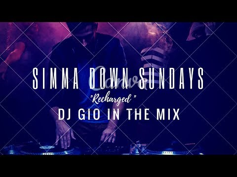 """SIMMA DOWN SUNDAY"" -- ""RECHARGED MIX""With DJ GIO GUARDIAN"