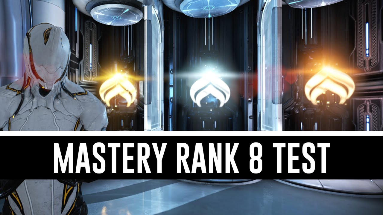 Mastery Rank 8 Test All You Need To Know Warframe Youtube