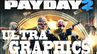 PAYDAY 2 ULTRA GRAPHICS/1080p/60fps/HARDMODE/PC