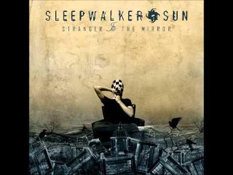 Sleepwalker Sun - Stranger In The Mirror