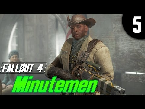 Fallout 4 Part 5 - Recruiting More Minutemen - Fallout 4 Let's Play