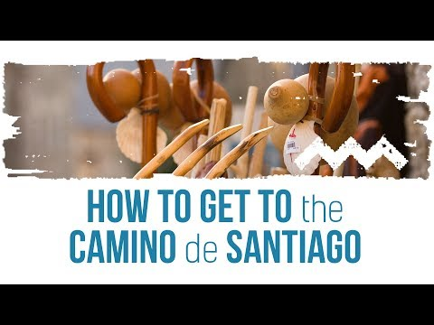 Camino de Santiago Travel Guide – How do I get to the start of the Camino?
