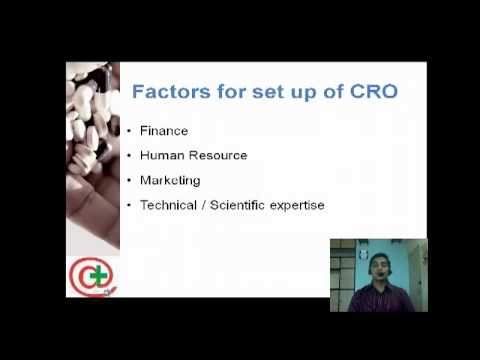 Setting up of CRO (Clinical Research organization)