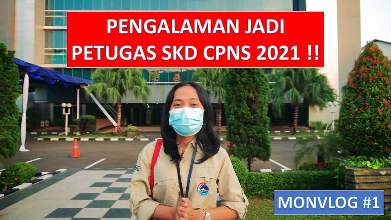 Download MONVLOG #1 : Serunya Menjadi PETUGAS SKD CPNS 2021 !!! TONTON SAMPE AKHIR