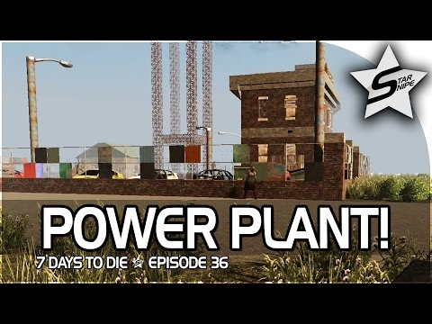 "7 Days to Die Xbox One Gameplay Part 36 - ""THE FACTORY / POWER PLANT THING!"""