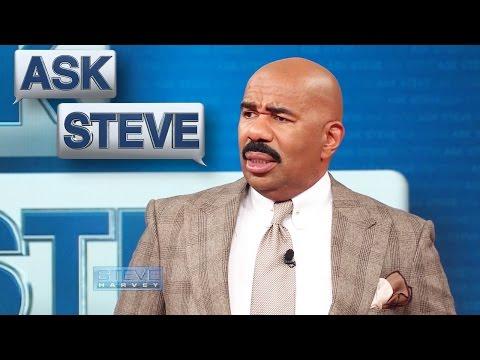 Ask Steve: You are ungrateful! || STEVE HARVEY