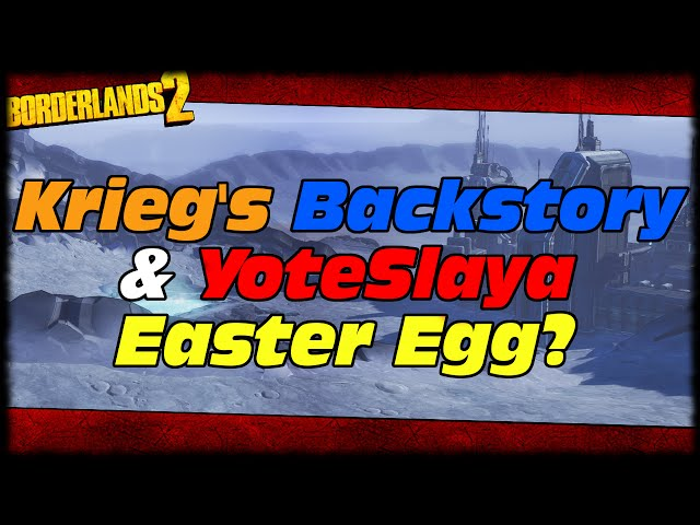 Borderlands Presequel YoteSlaya Easter Egg & Kriegs Backstory In Borderlands The Pre-Sequel?