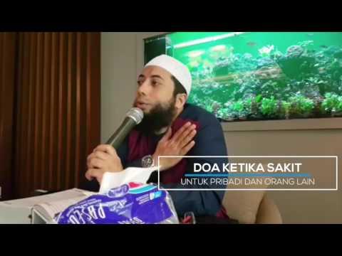 Doa Ketika Sakit (buat pribadi dan orang lain) - Ustadz Khalid Basalamah