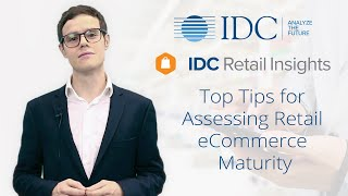 Top Tips for Assessing Retail eCommerce Maturity