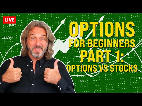 Options for Beginners – Part 1: Options Vs Stocks – Which Is Better? (Episode 162)