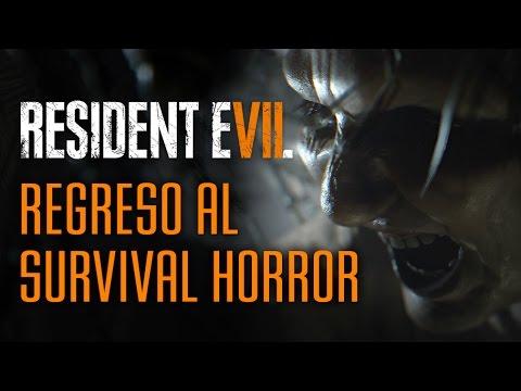 Resident Evil 7 // Regreso al Survival Horror
