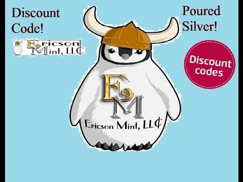 Ericson Mint Poured Bullion +Discount Code!