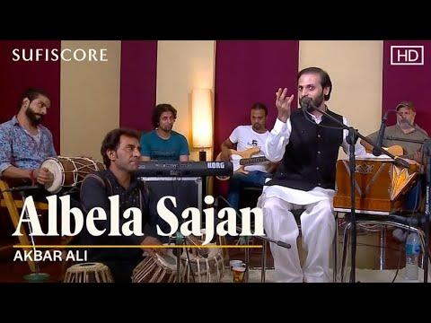 Albela Sajan | Akbar Ali | Ustad Sultan Khan | New Hindi-Sufi Song