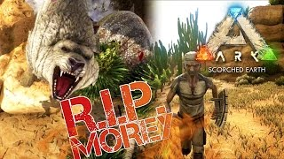 ARK: Scorched Earth - DID I KILL MY DINO??? | RIP MOREY!!!! - Scorched Earth Gameplay [7]