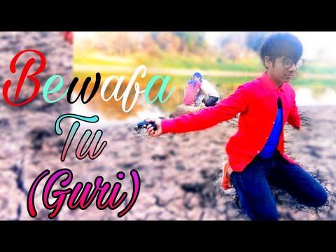 BEWAFA TU - GURI (New Song)| | Choreograph By Mayank Sarraf | | Lattest Punjabi Sad songs 2018