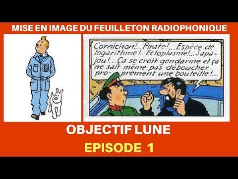 OBJECTIF LUNE EPISODE 1