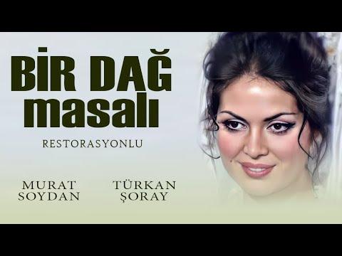 Bir Dağ Masalı - 1967 FULL HD Tek Parça (Türkan Şoray & Murat Soydan)