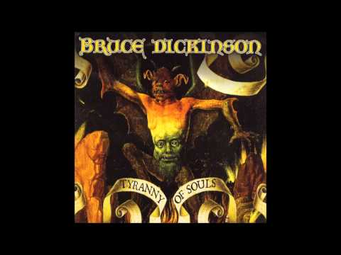 BRUCE DICKINSON - TYRANNY OF SOULS (disco completo)