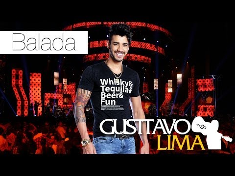 Gusttavo Lima - Balada Boa - [DVD Ao Vivo...