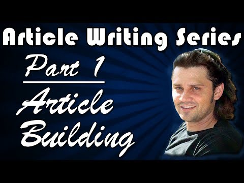 Article Creation Series: Part 1 - Writing The Article