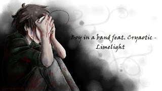 Boy in a band feat. Cryaotic - Limelight