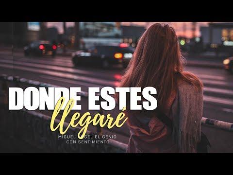 Donde estés llegaré - Miguel Angel ♥ (Amor a distancia) ♥ NUEVO 2018
