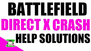 Battlefield 4 (BF4) DirectX Error fix - Crashing + Graphics Overlock help Troubleshooting guide