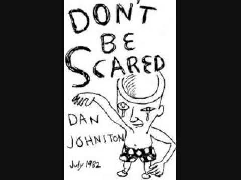 daniel johnston   don't be scared cassette