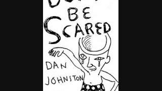 daniel johnston   don